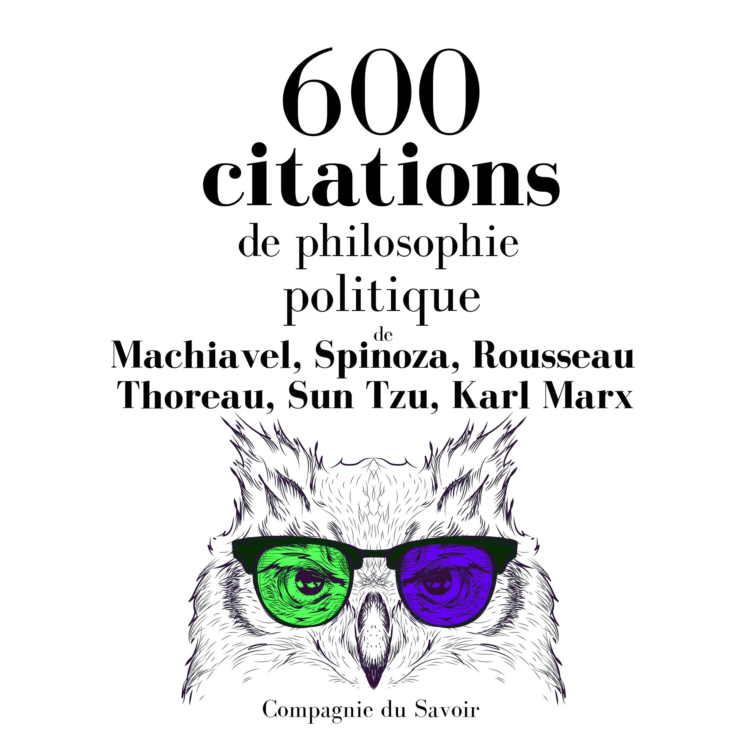 600 Citations De Philosophie Politique